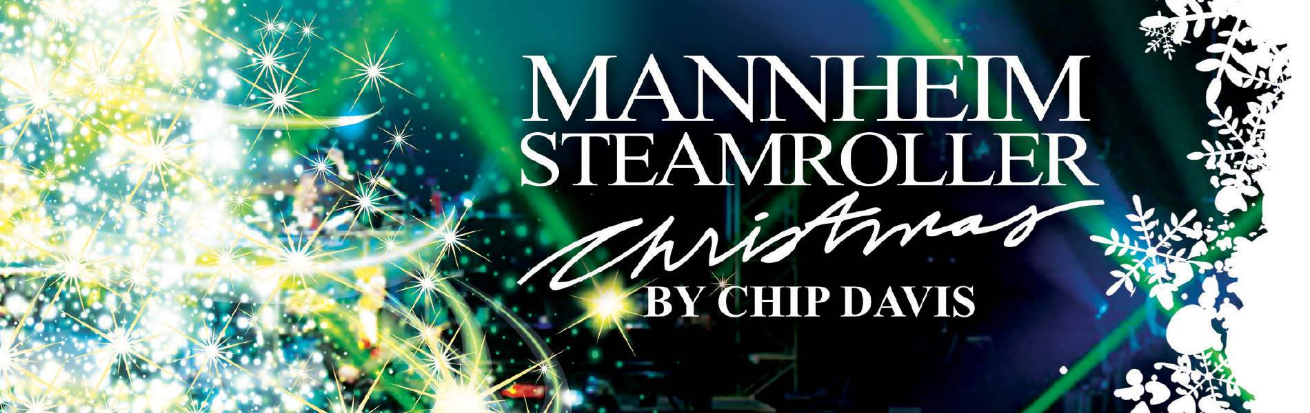 Mannheim Steamroller Christmas by Chip Davis Event Banner